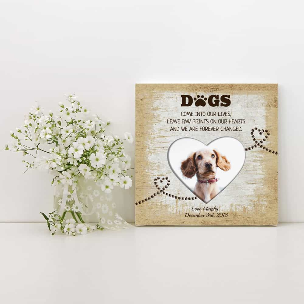 dogs come into our lives custom photo canvas