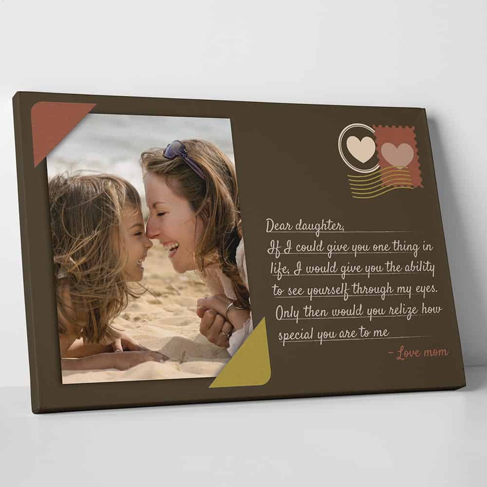 Dear Daughter Custom Photo Canvas