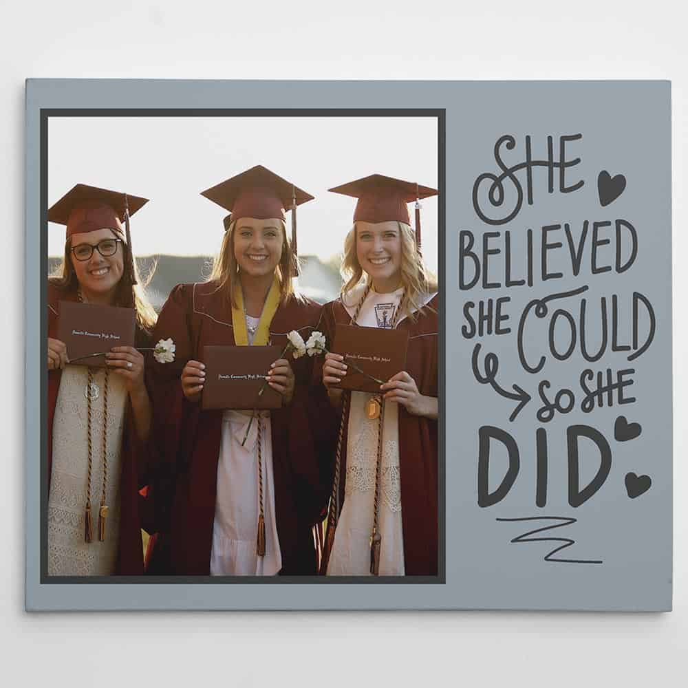 She Believe She Could So She Did Graduation Custom Photo Canvas