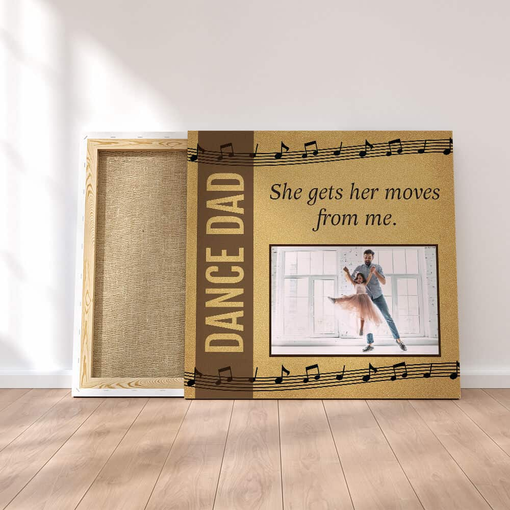 Dance Dad Custom Photo Canvas