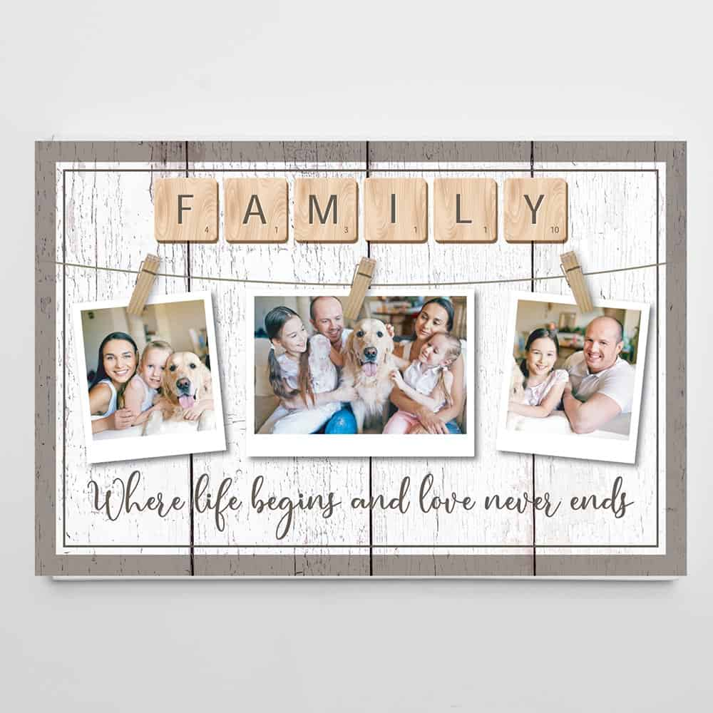 family where life begins and love never ends custom photo canvas 001