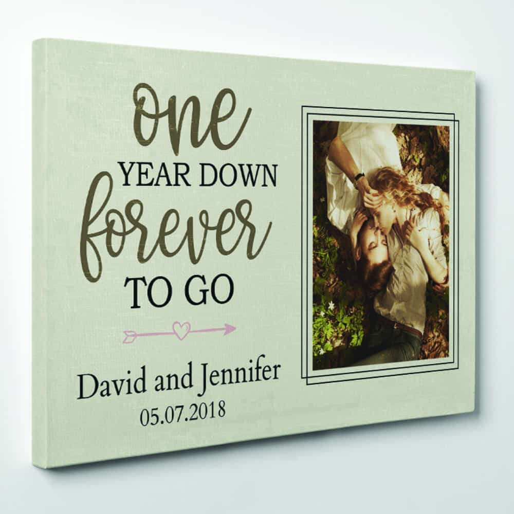 One Year Down Forever To Go First Anniversary Custom Photo Canvas