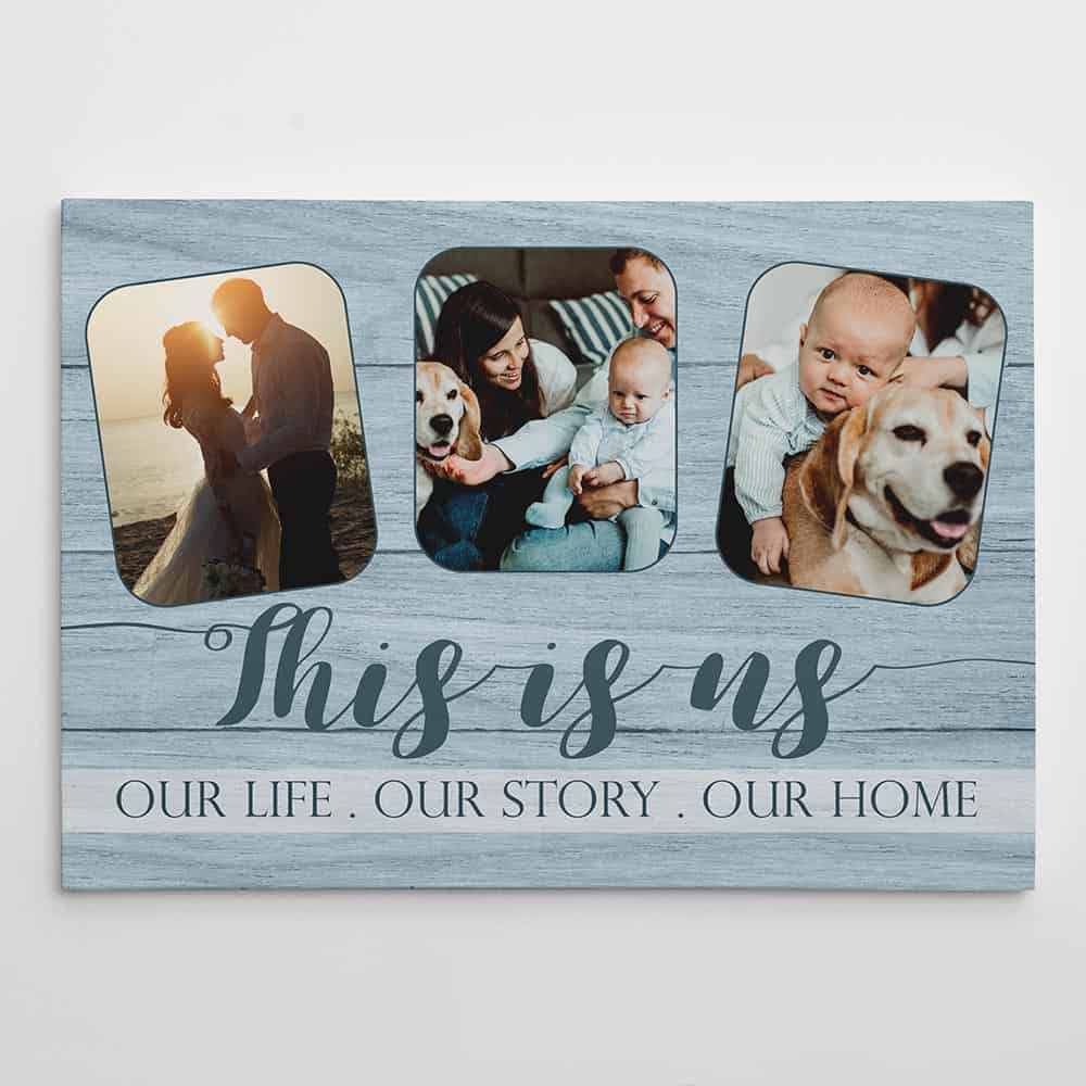 This Is Us Our Life Our Story Our Home Custom Photo Canvas