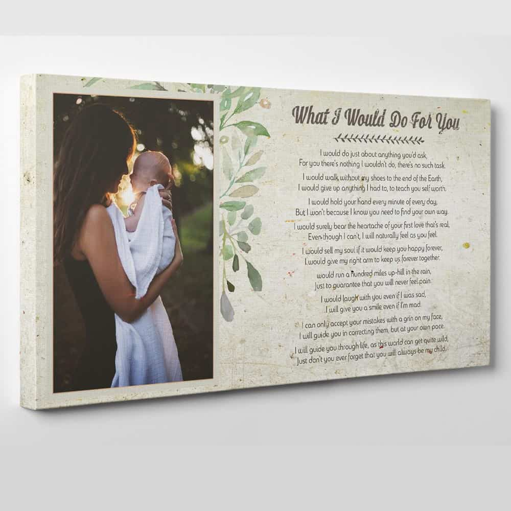 What I Would Do For You Mother Poem Personalized Photo Canvas