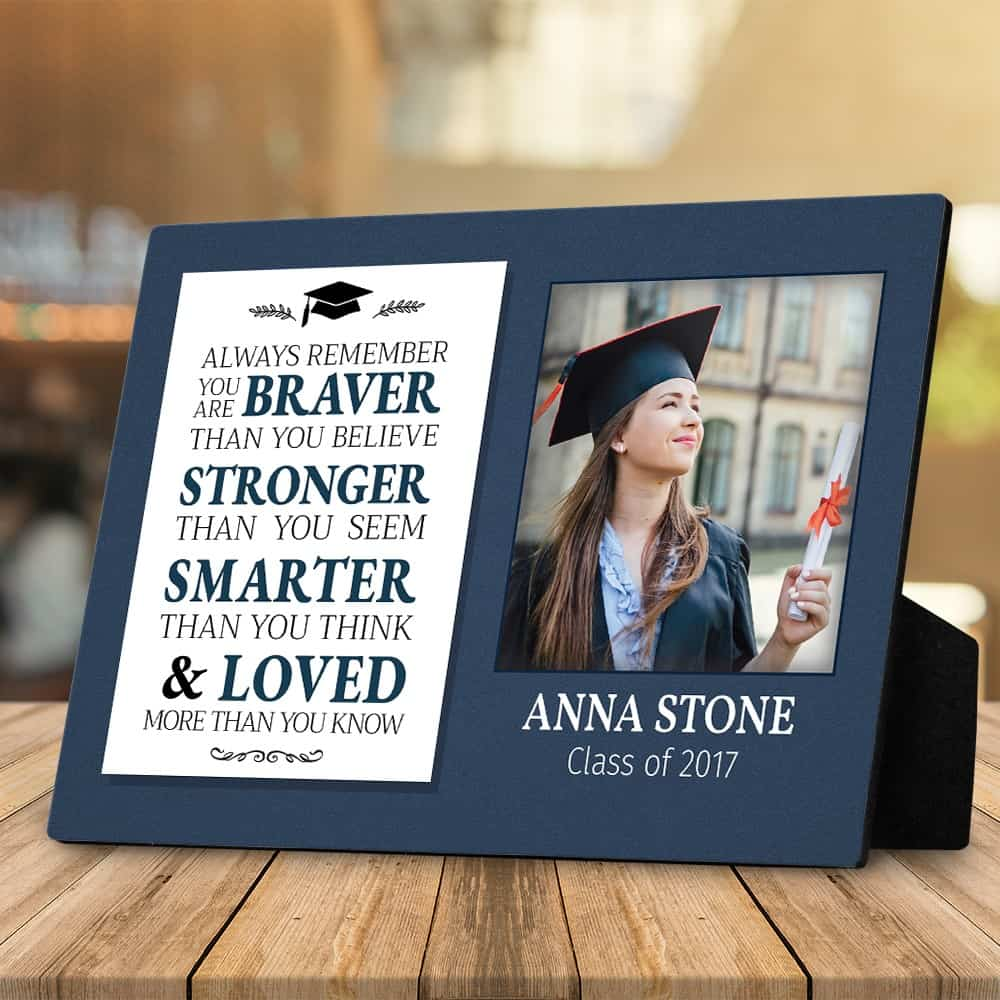 You Are Braver Than You Believe Stronger Than You Seem custom photo plaque