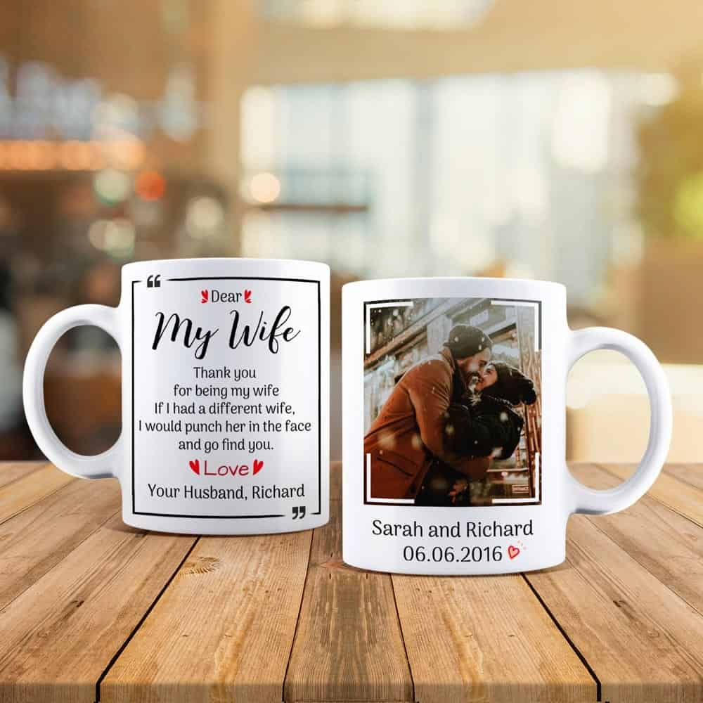 dear my wife anniversary gift custom photo mugs
