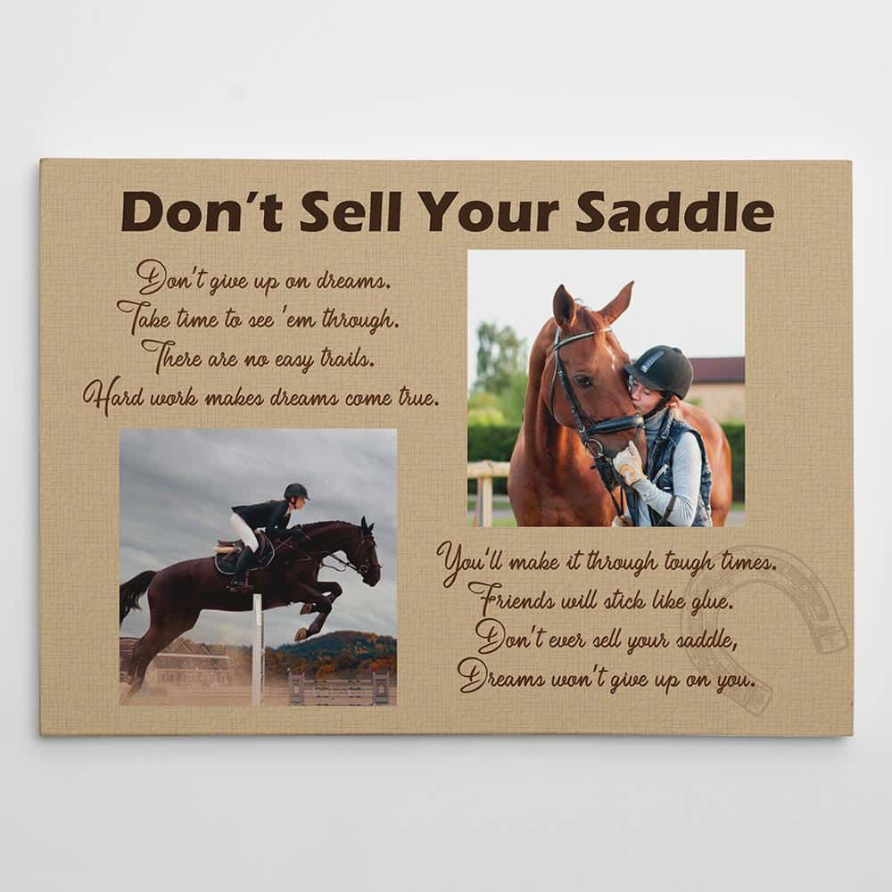 Don't Sell Your Saddle custom photo canvas