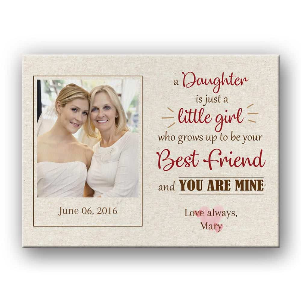 A Daughter Is Just A Little Girl Photo Canvas Print