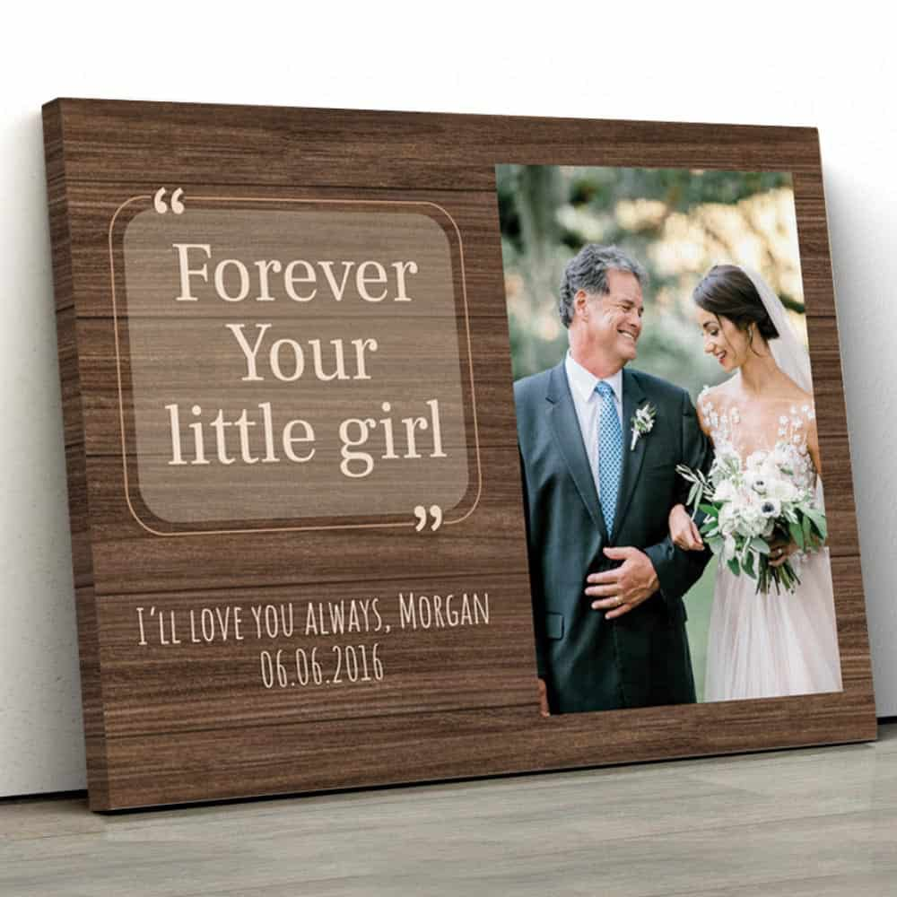 Forever Your Little Girl Custom Photo Canvas on a flat surface
