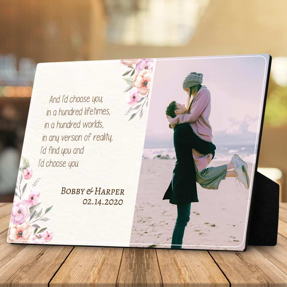 And I'd Choose You In A Hundred Lifetimes Photo Desktop Plaque