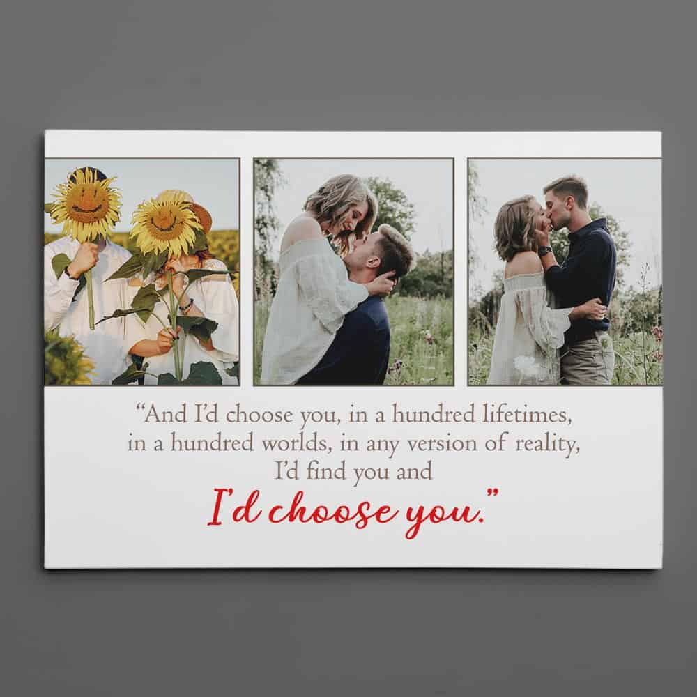 I'd Find You and I'd Choose You Photo Canvas Print