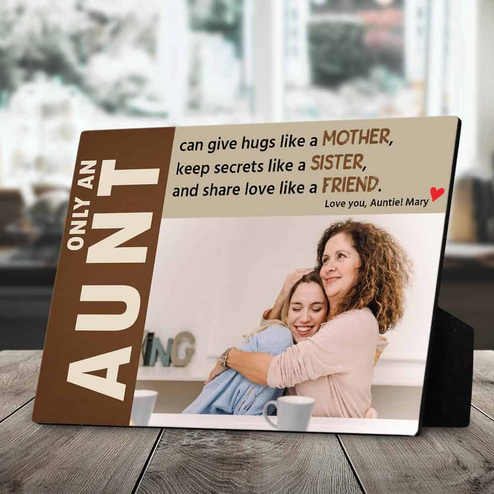 only an aunt quote photo desktop plaque
