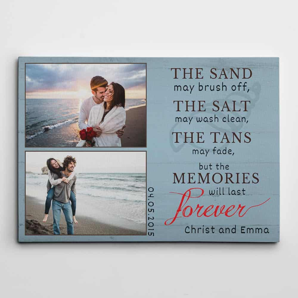 "a custom canvas print with 2 photos and the message ""The sand may brush off"""