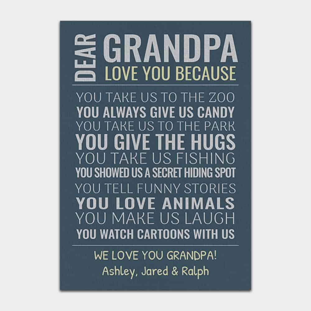 Dear grandpa we love you because custom canvas print - gift for grandpa