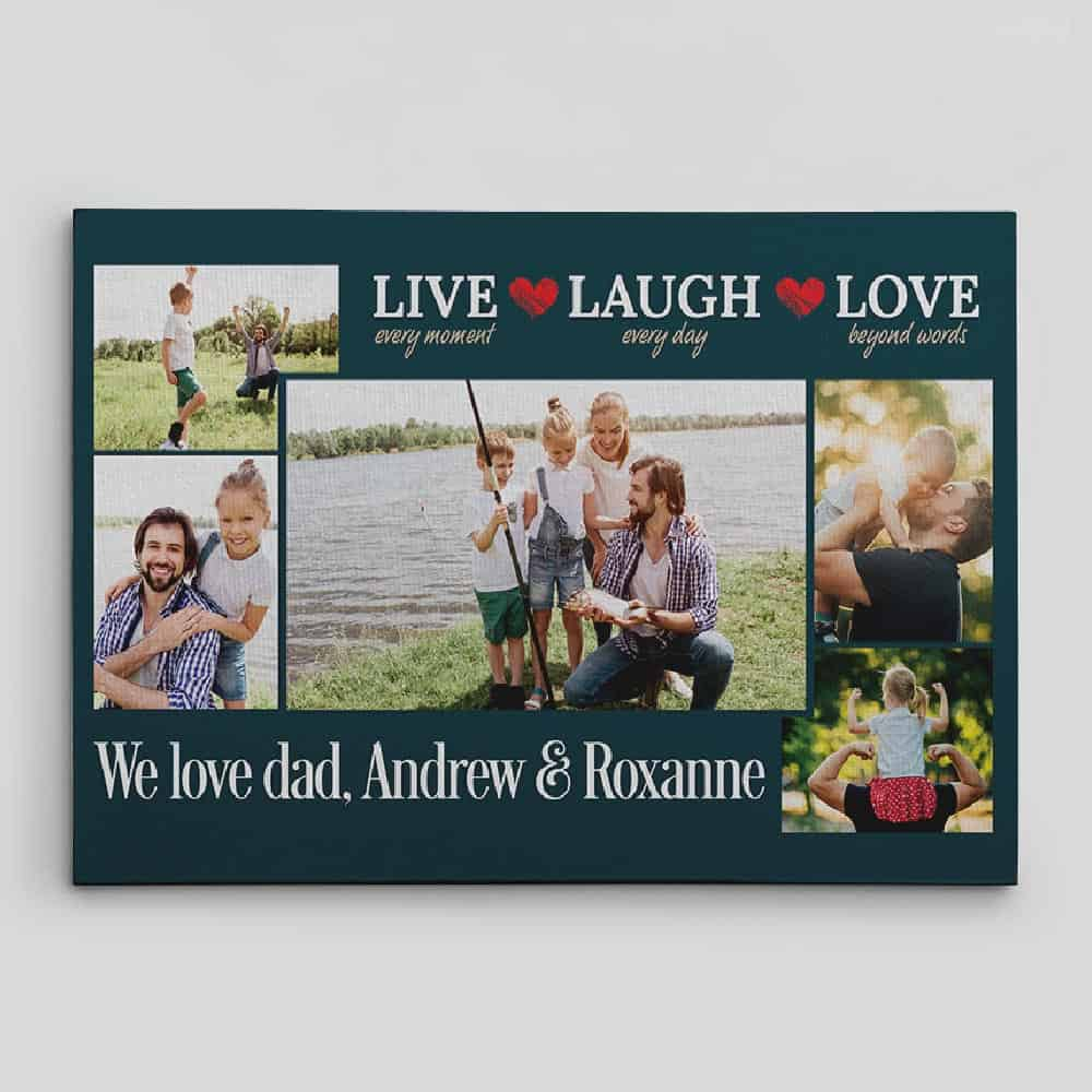 Live Every Moment Laugh Every Day Love Beyond Words - Photo Collage Canvas