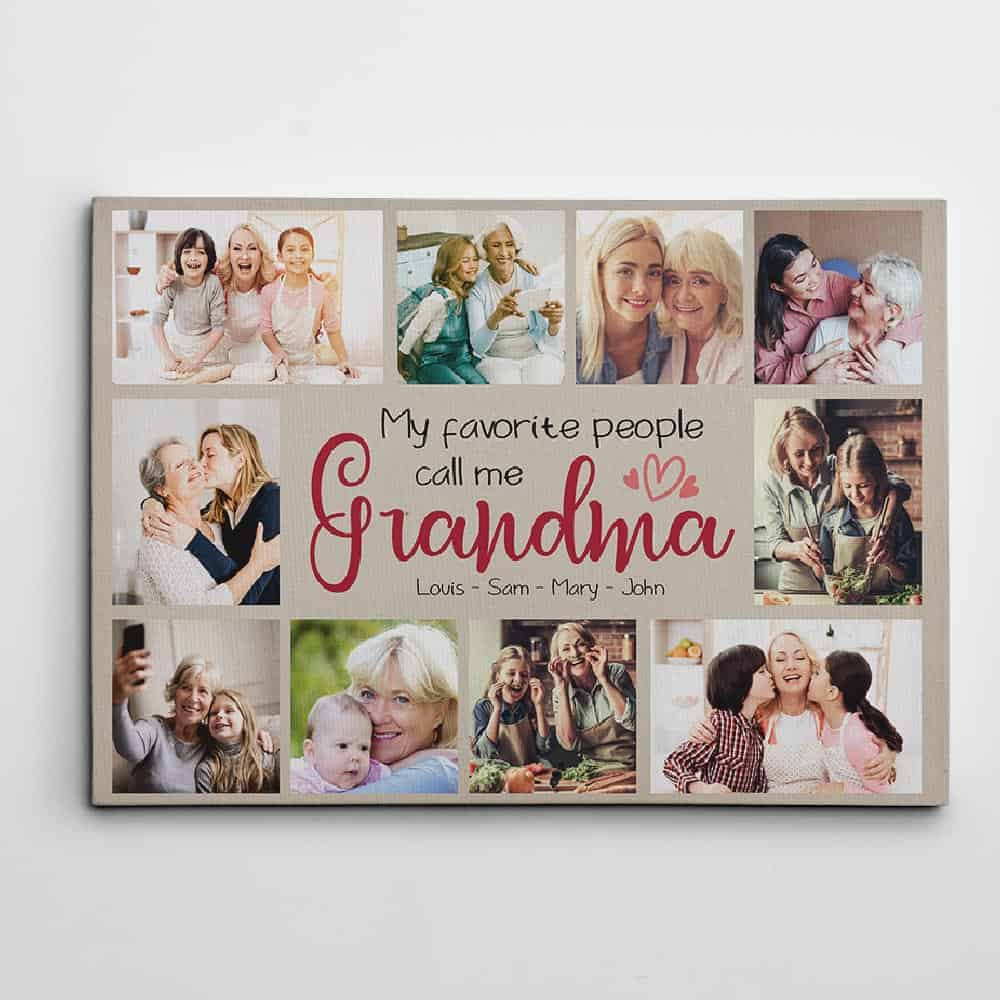 My Favorite People Call Me Grandma - Photo Collage Canvas Print