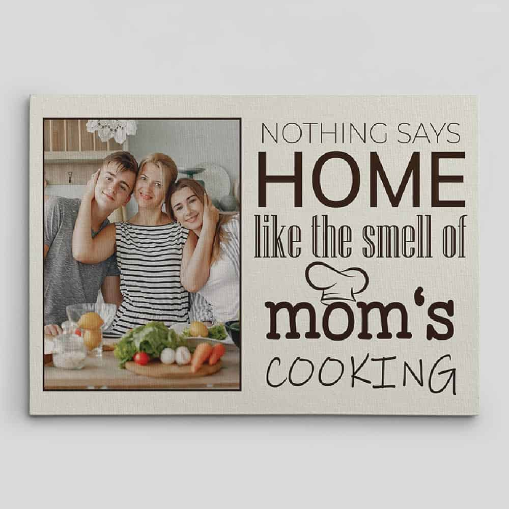Nothing says home like the smell of mom's cooking canvas