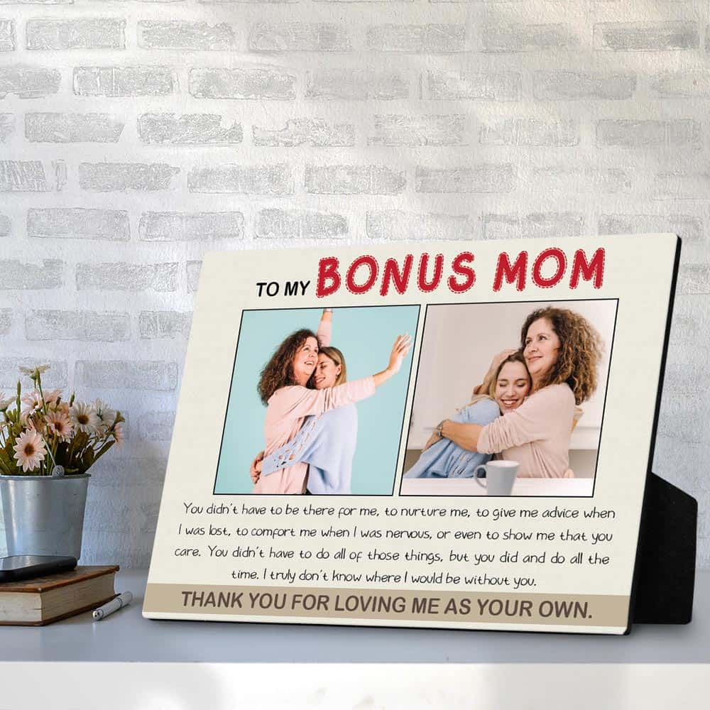 To My Bonus Mom - Desktop Photo Plaque
