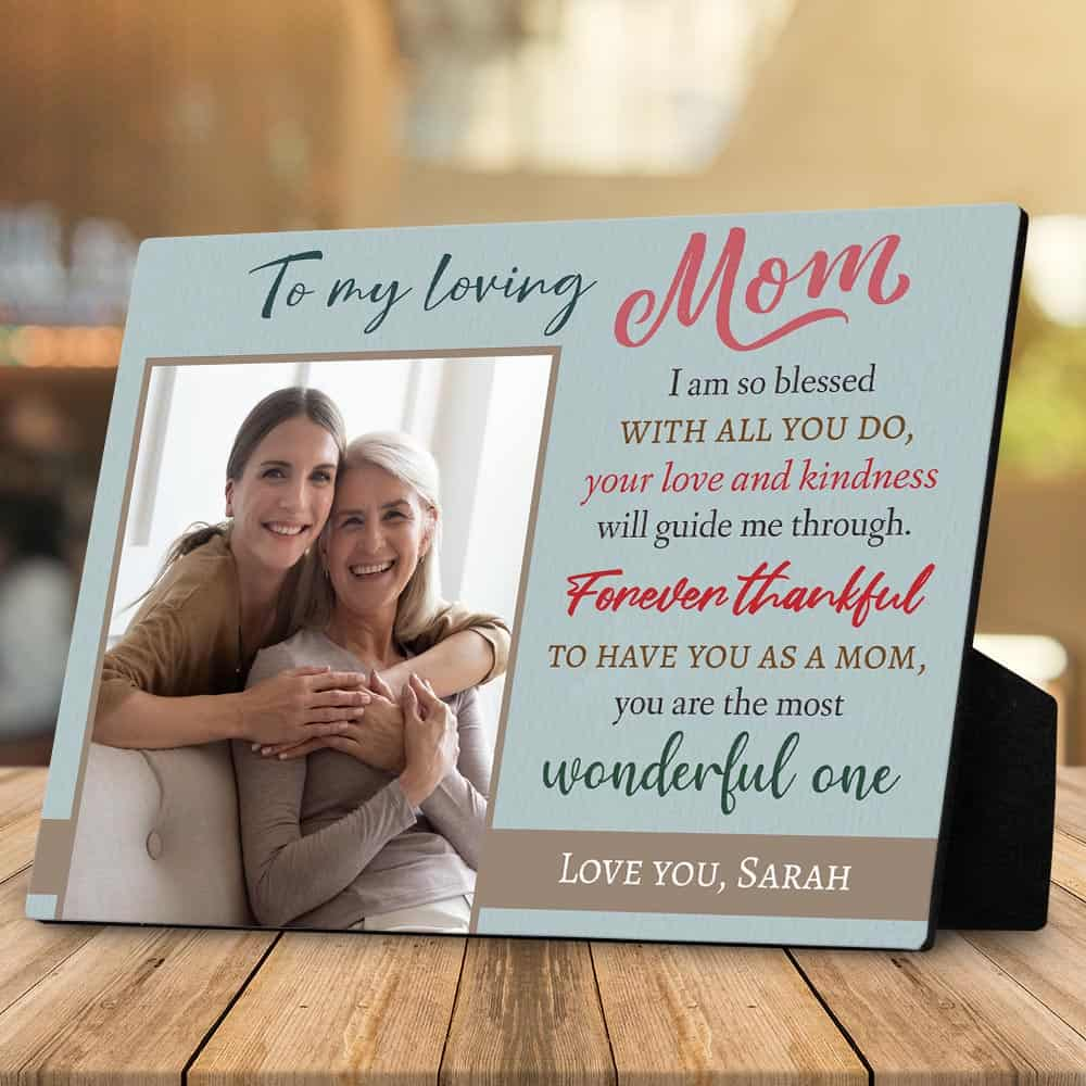 Mom I'm So Blessed With All You Do Plaque