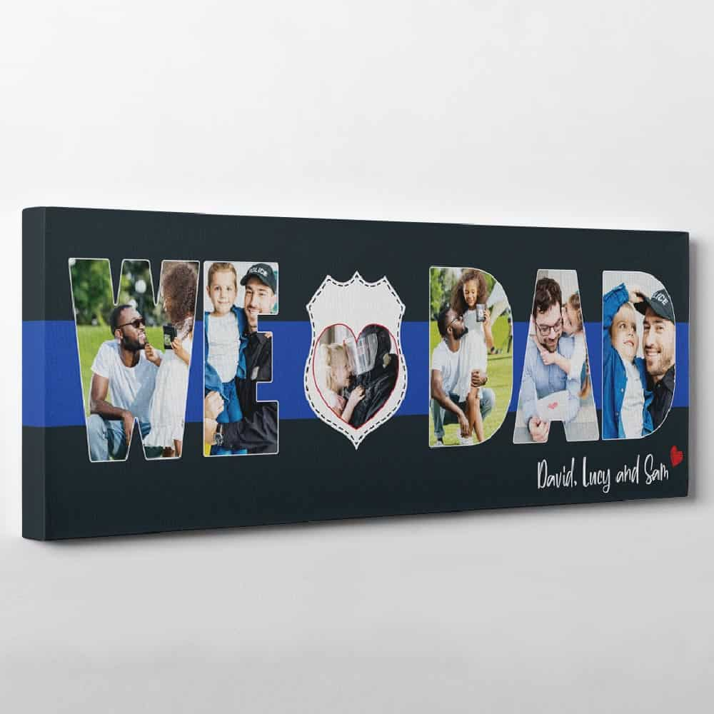 We Love Dad - Thin Blue Line Photo Canvas Print For Police Dad