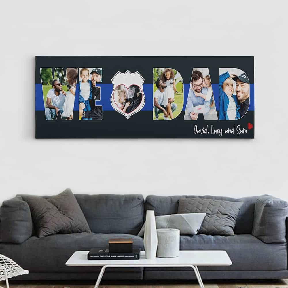 We Love Dad - Thin Blue Line Photo Canvas Print For Police Dad Hung On The Wall