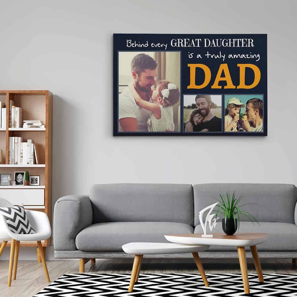 Behind Every Great Daughter Is A Truly Amazing Dad Custom Photo Canvas Print