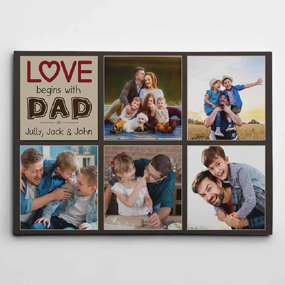 Love Begins With Dad custom photo canvas print