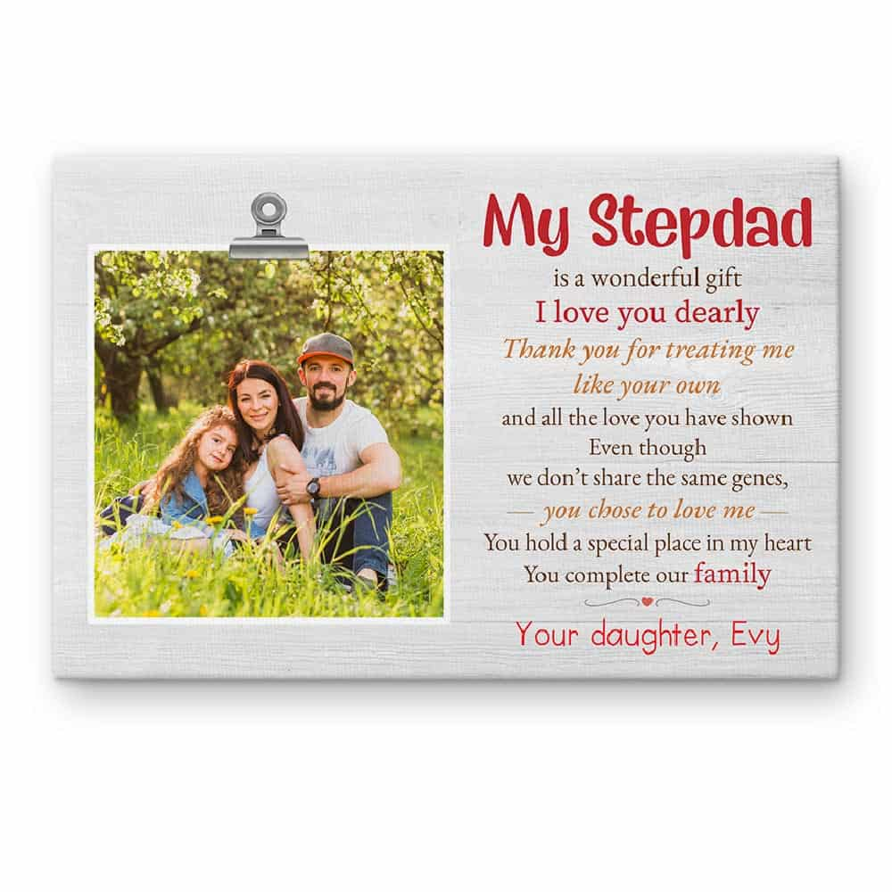 My Stepdad Is A Wonderful Gift Poem - Custom Photo Canvas Print