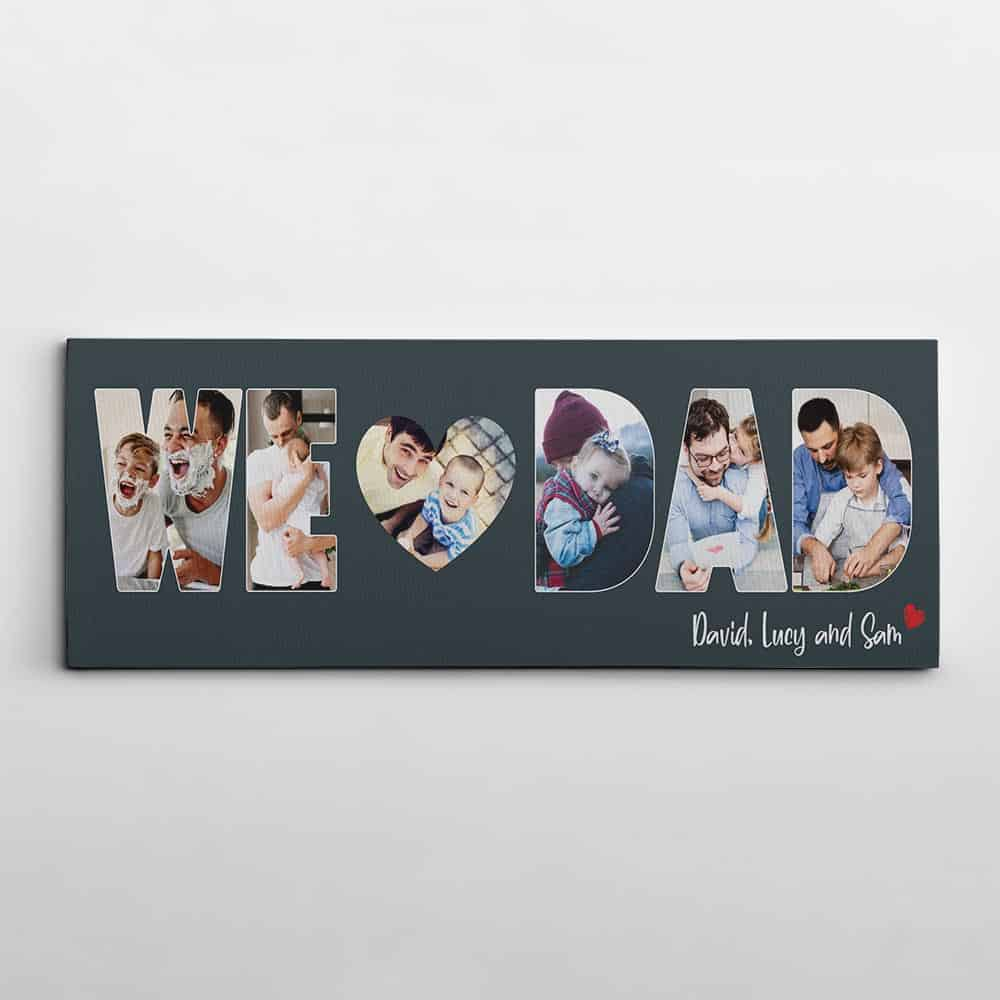 We Love Dad custom photo canvas