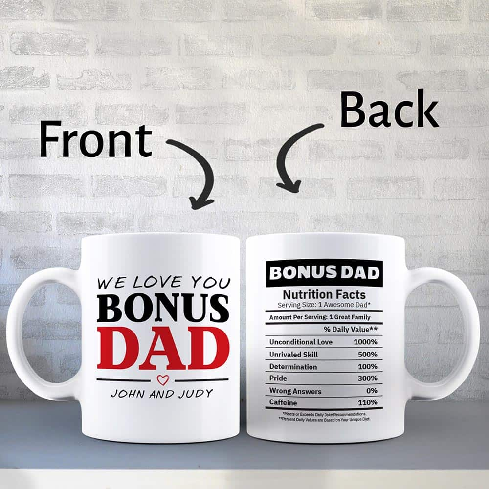 we love you Bonus Dad Nutrition Facts - Custom Mug
