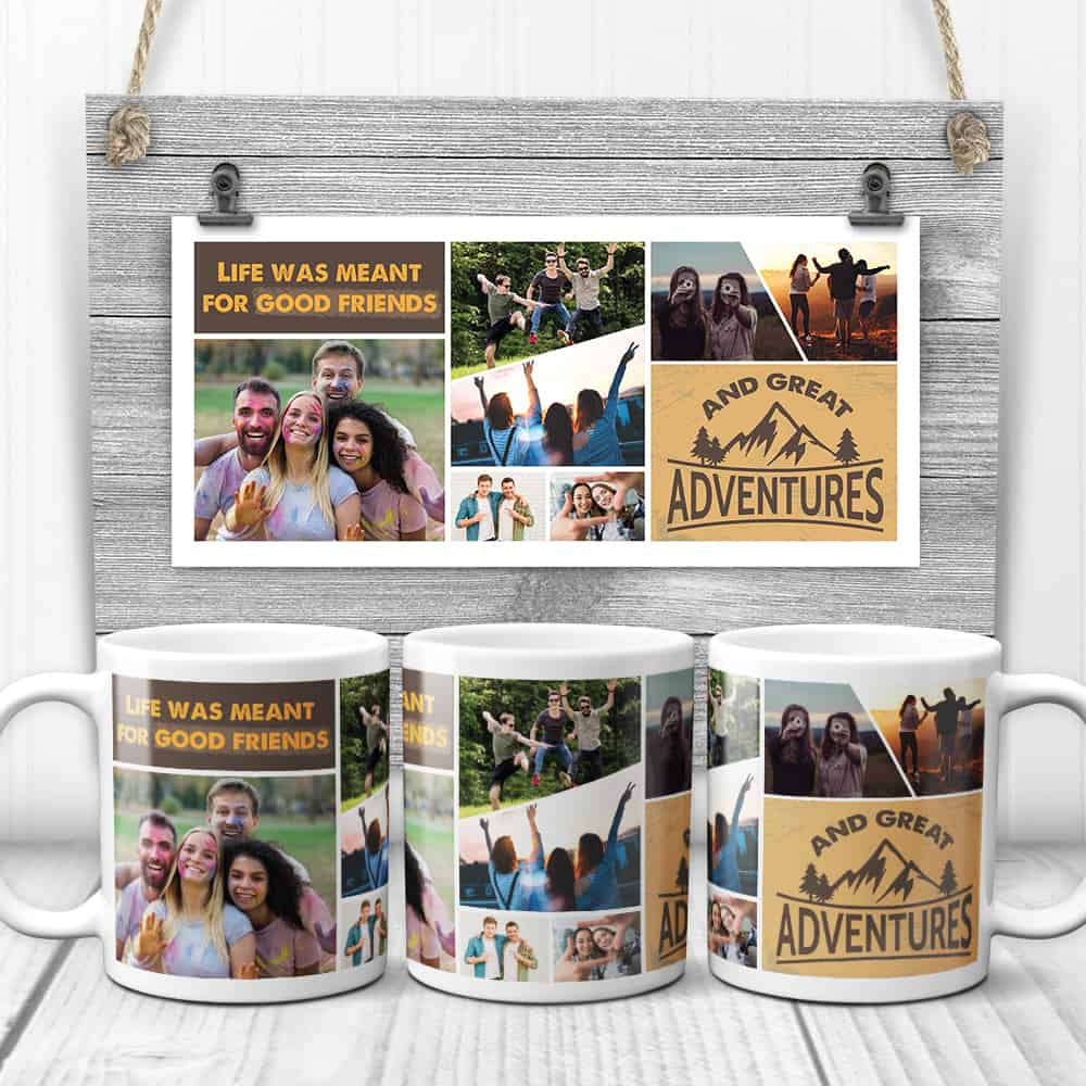 life was meant for good friends and great adventures mug