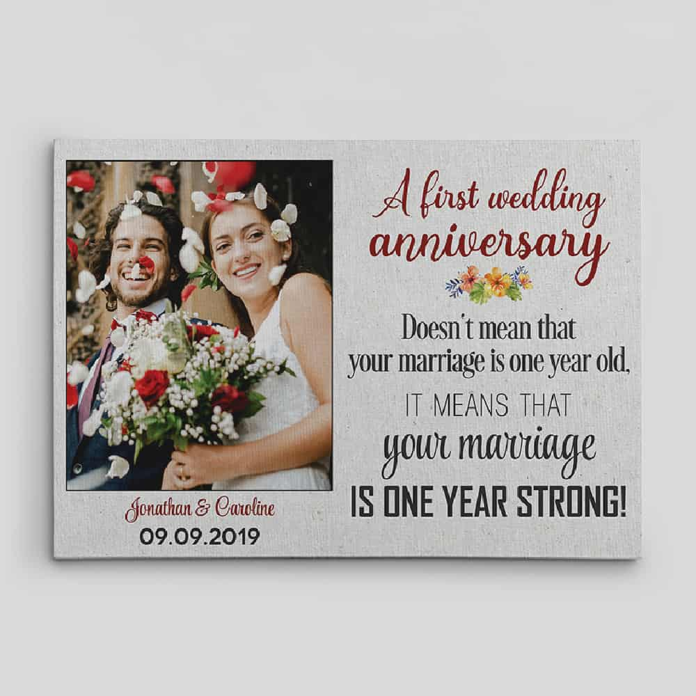 your marriage is one year strong custom canvas print - first wedding anniversary gift idea