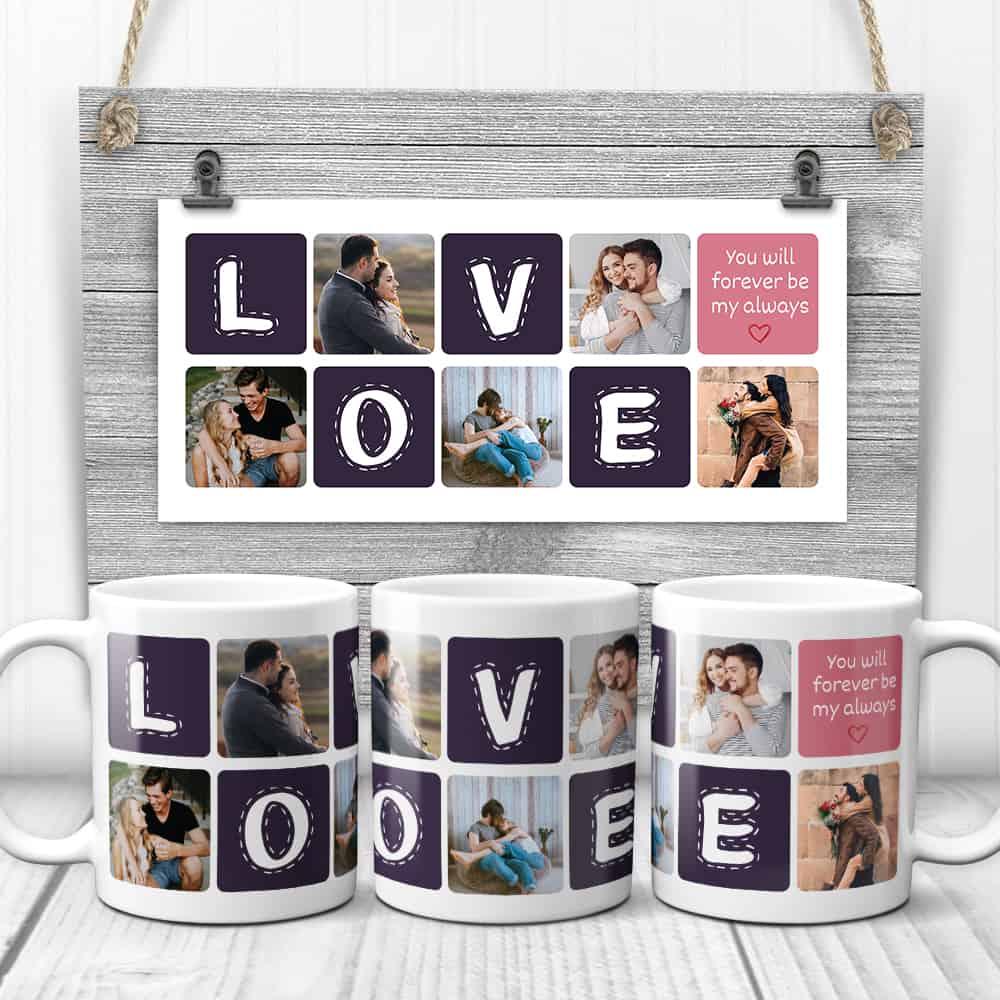 You Will Forever Be My Always Custom Collage Mug