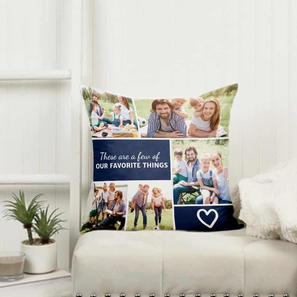 a pillow with a family photo collage and a saying these are a few of our favorite things