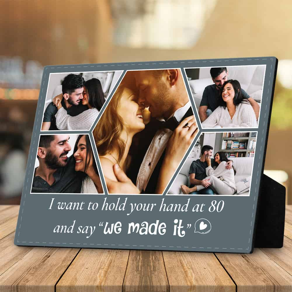i want to hold your hand at 80 and say we made it custom photo desktop plaque