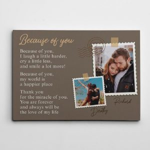 a photo canvas print with the Because Of You poem