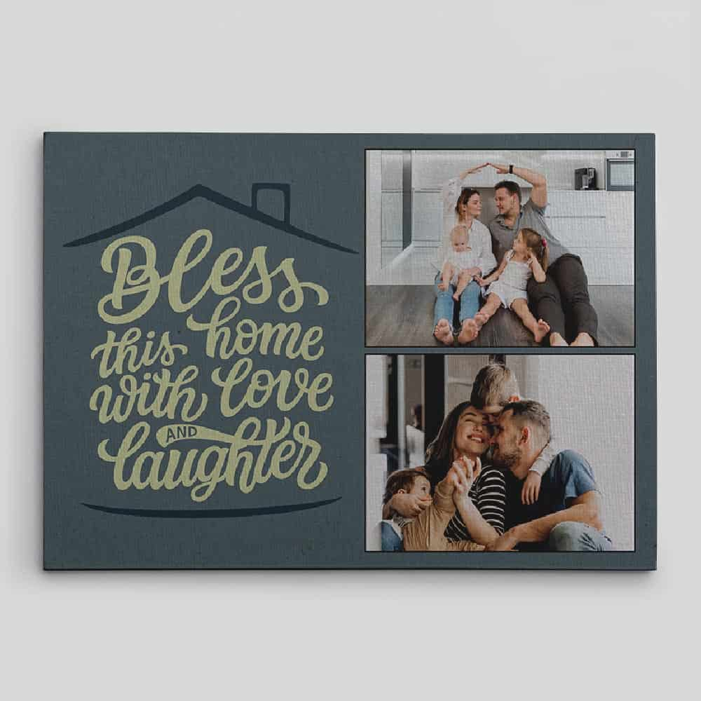 bless this home with love and laughter photo canvas print