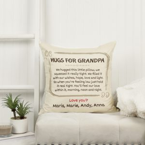 We Hugged This Little Pillow - Custom Message Pillow