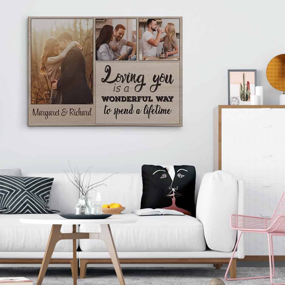 Loving You Is A Wonderful Way To Spend A Lifetime Custom Photo Canvas Print