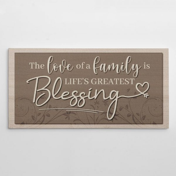 the love of a family is life's greatest blessing canvas print - housewarming gift idea