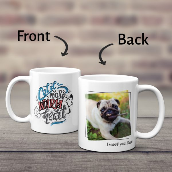 cold nose warm heart custom mug - gift for dog lovers