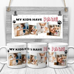 a photo collage mug with the funny quote My Kids Have Paws