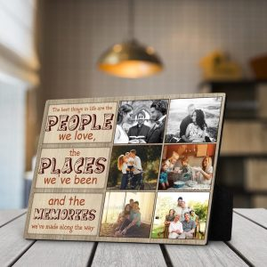The Best Things in Life Are The People We Love Custom Photo Desktop Plaque