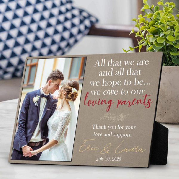 all that we are we owe to our loving parents custom plaque - wedding gift for parents