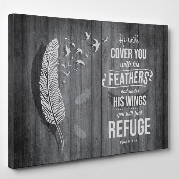 a bible verse canvas wall art with the verse He will cover you with his feathers and under his wings, you will find refuge Psalm 91:4