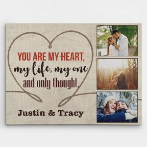 a photo canvas print with the love quote You Are My Heart My Life My One And Only Thought