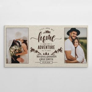 You are my home and my adventure all at once custom photo canvas print