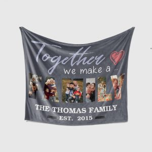 Together We Make A Family Personalized Family Name Blanket