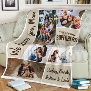 """We Love You Mom, You Are Our Hero"" Custom Photo Collage Blanket"