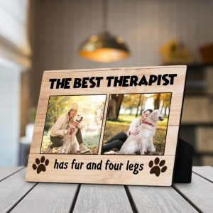 The best therapist has fur and four legs custom photo desktop plaque